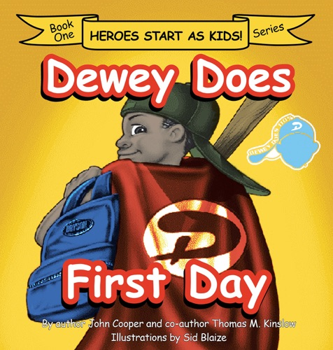 John Cooper & Thomas M. Kinslow - Dewey Does First Day