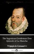 The Ingenious Gentleman Don Quixote of La Mancha by Miguel de Cervantes - Delphi Classics (Illustrated)