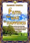 Faith: The Way To Happiness
