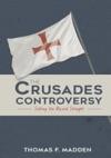 The Crusades Controversy