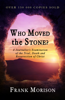 Who Moved the Stone? - Frank Morison