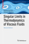 Singular Limits In Thermodynamics Of Viscous Fluids