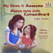 My Mom Is Awesome Mama Mea Este Extraordinară