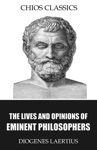 The Lives And Opinions Of Eminent Philosophers