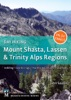 Day Hiking: Mount Shasta, Lassen & Trinity
