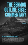 The Sermon Outline Bible Commentary Volume 1