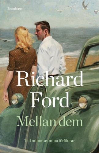Richard Ford - Mellan dem