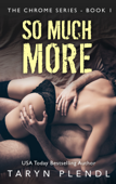 So Much More - Book One