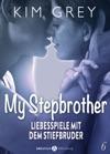 My Stepbrother - Liebesspiele Mit Dem Stiefbruder 6