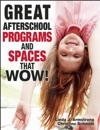 Great Afterschool Programs And Spaces That Wow