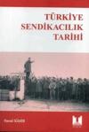 Trkiye Sendikaclk Tarihi