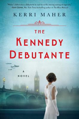 Kerri Maher - The Kennedy Debutante book