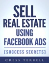 Sell Real Estate Using Facebook Ads