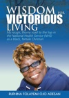 Wisdom For Victorious Living