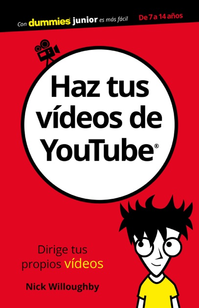 Haz Tus Vdeos De Youtube By Nick Willoughby On Apple Books