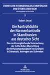 Die Kontrolldichte Der Normenkontrolle In Skandinavien Aus Deutscher Sicht