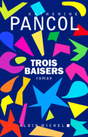 Trois baisers ebook Download