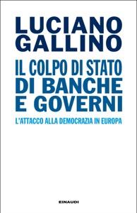 Il colpo di Stato di banche e governi Book Cover