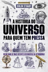 A História do Universo para quem tem pressa Book Cover