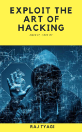 Exploit the Art of Hacking