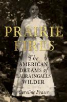 Caroline Fraser - Prairie Fires artwork