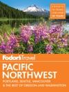 Fodors Pacific Northwest