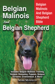 Belgian Malinois and Belgian Shepherd Bible