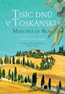 Tisíc dní v Toskánsku