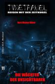 Timetravel #11: Die Wächter der unsichtbaren Zeitkugel
