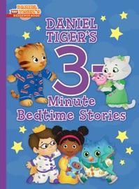 Daniel Tiger S 3 Minute Bedtime Stories