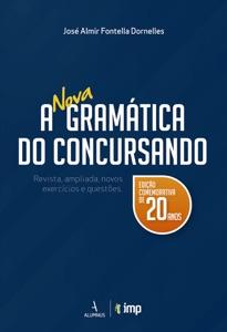 A nova gramática do concursando - Edição comemorativa de 20 anos Book Cover