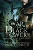 Jack Conner - War of the Black Tower  artwork