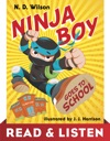 Ninja Boy Goes To School Read  Listen Edition