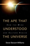 The Ape That Understood The Universe