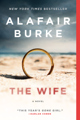 Alafair Burke - The Wife book