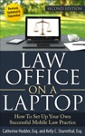 Law Office On A Laptop How To Set Up Your Own Successful Law Practice Second Edition