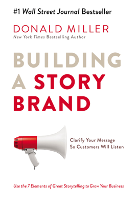 Building a StoryBrand - Donald Miller book