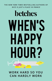 When's Happy Hour? book