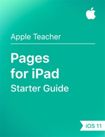 Pages for iPad Starter Guide iOS 11 - Apple Education
