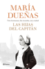 María Dueñas - Las hijas del Capitán portada