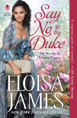 Say No to the Duke - Eloisa James - Eloisa James