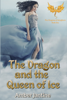 Amber Jantine - The Dragon and the Queen of Ice artwork