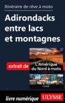 Itinraire De Rve Moto Adirondacks Entre Lacs Et Montagnes