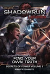 Shadowrun Legends Find Your Own Truth