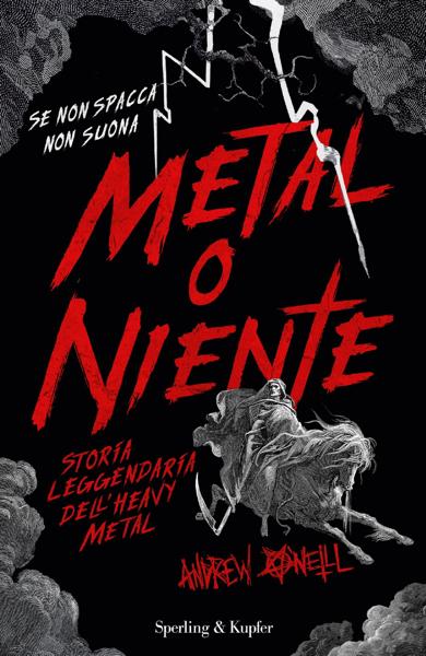 Metal o niente da Andrew O'Neill