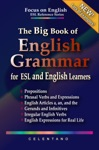 The Big Book Of English Grammar For ESL And English Learners Prepositions Phrasal Verbs English Articles A An And The Gerunds And Infinitives Irregular Verbs And English Expressions