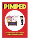 Pimped  Occupational Hazards Of Contract Employment