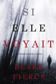 Si elle voyait (Un mystère Kate Wise—Volume 2)