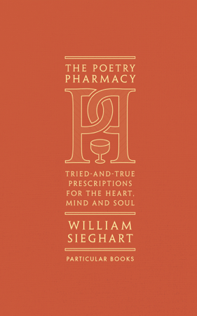 The Poetry Pharmacy - William Sieghart