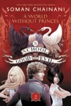 The School For Good And Evil 2 A World Without Princes